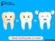 Top 5 Best Toothpaste in India